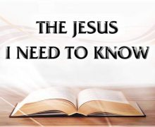 The Jesus I Need To Know 3-31-19